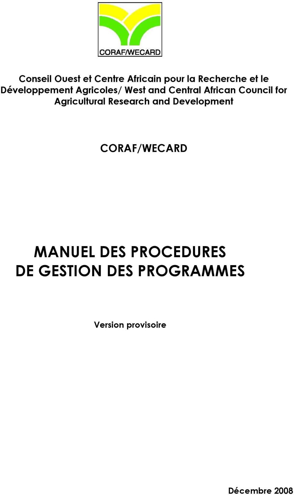 Agricultural Research and Development CORAF/WECARD MANUEL DES