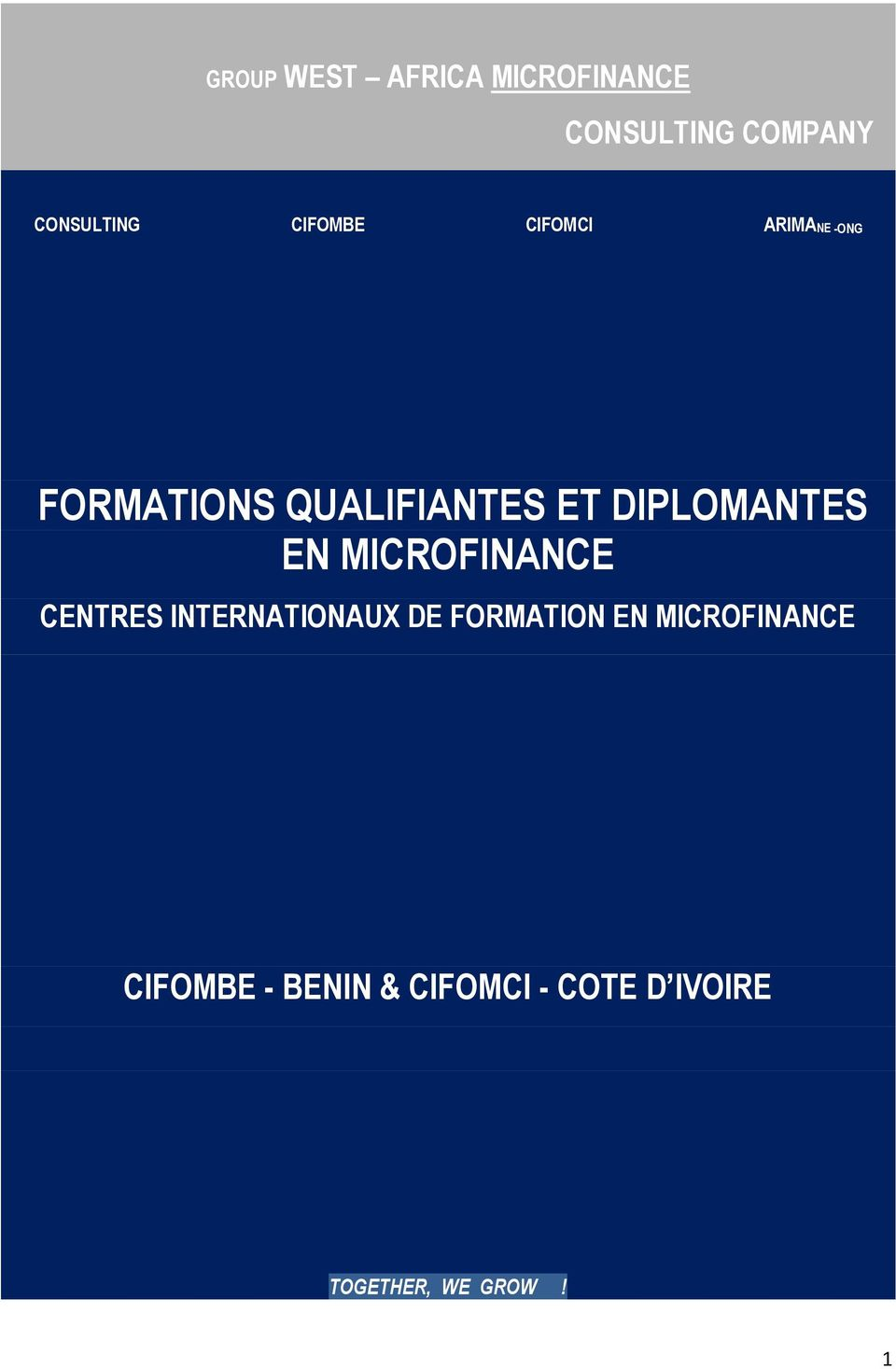 DIPLOMANTES EN MICROFINANCE CENTRES INTERNATIONAUX DE FORMATION