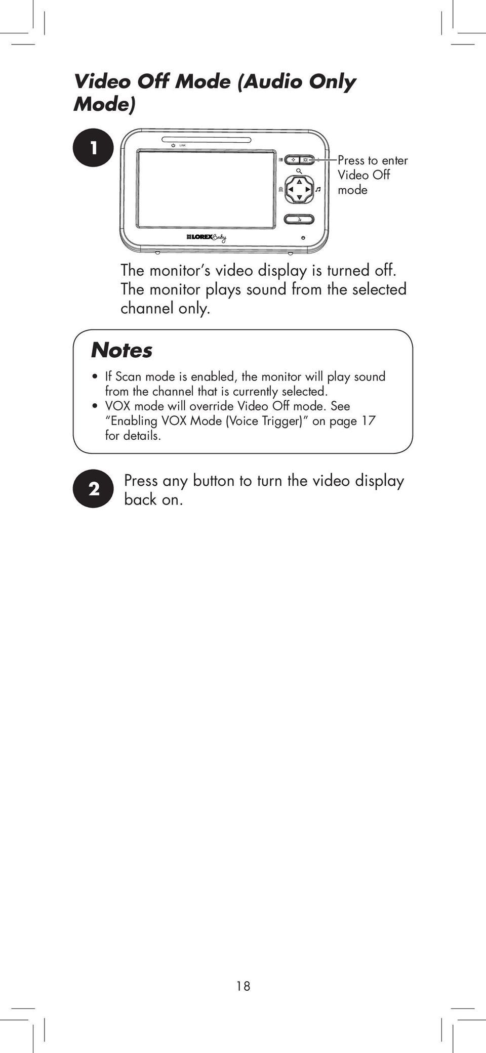 Notes If Scan mode is enabled, the monitor will play sound from the channel that is currently selected.