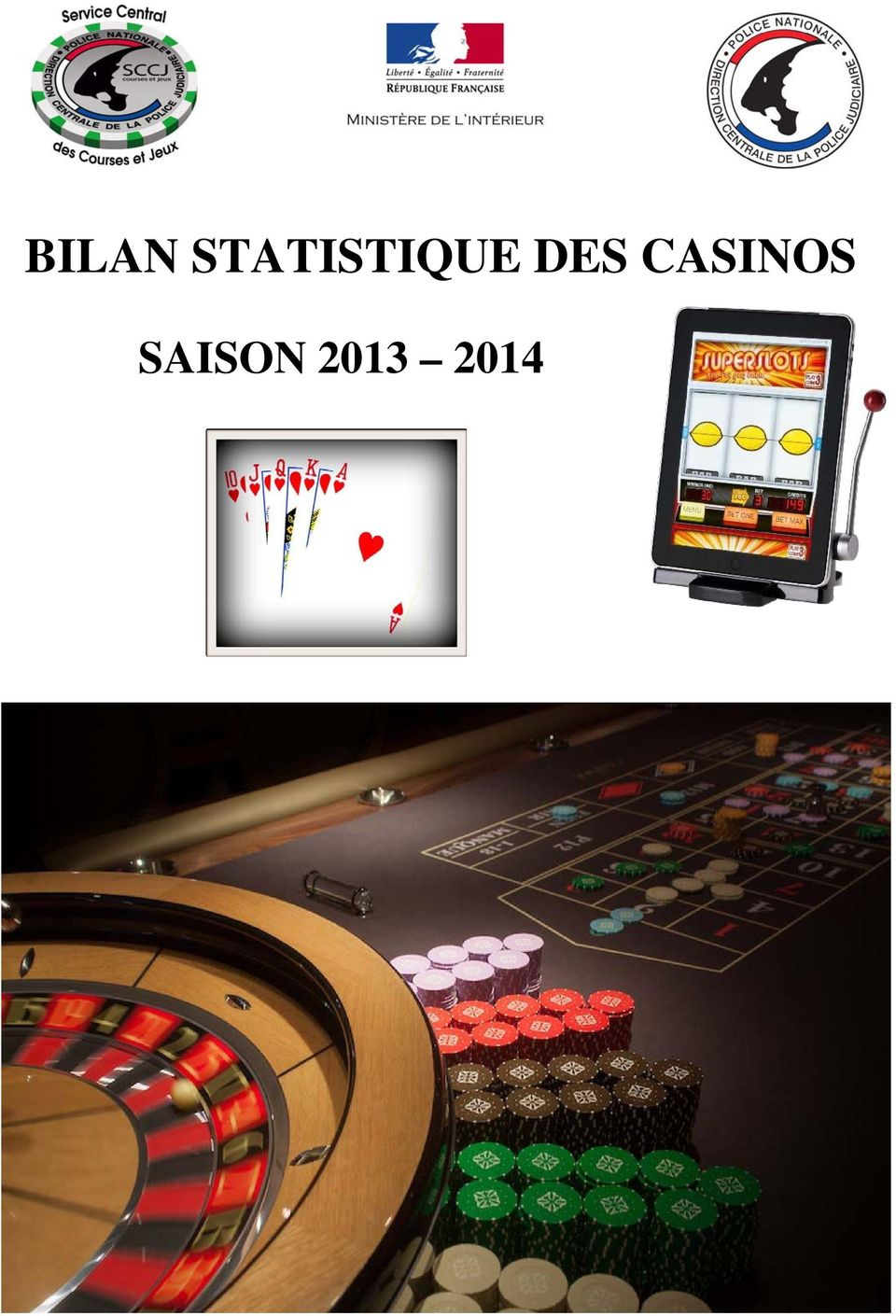 DES CASINOS