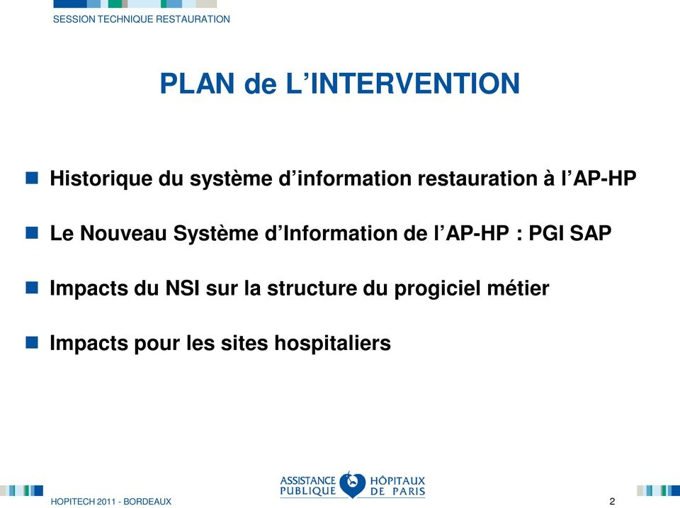 Information de l AP-HP : PGI SAP Impacts du NSI sur la