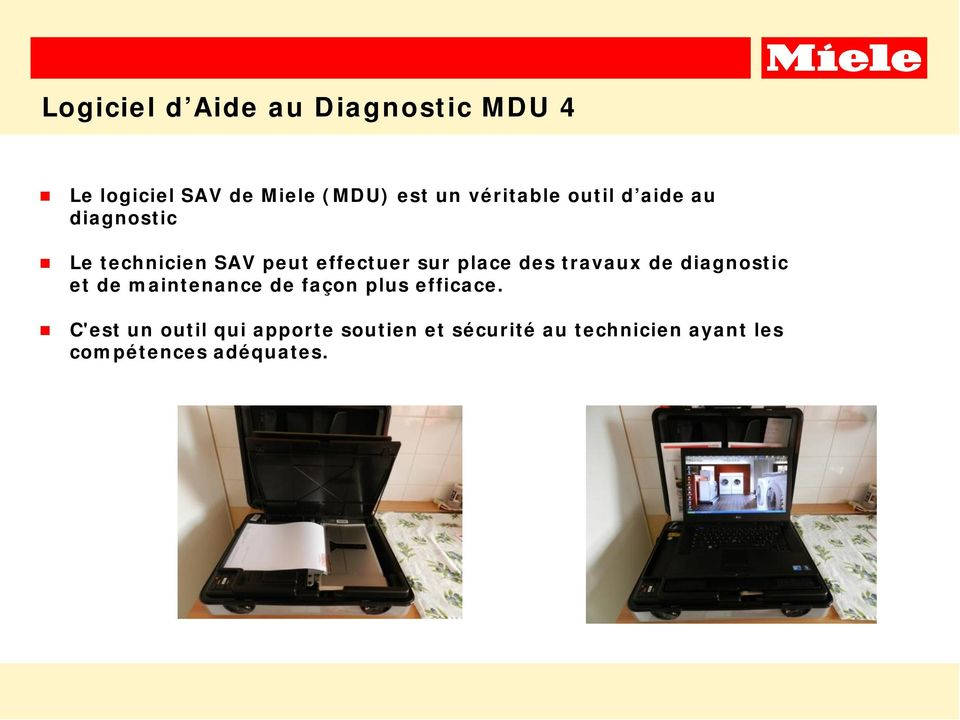 diagnostic et de maintenance de façon plus efficace.