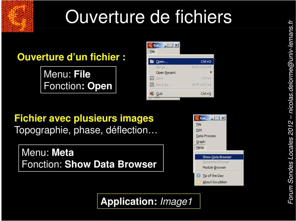 phase, déflection Menu: Meta Fonction: Show Data