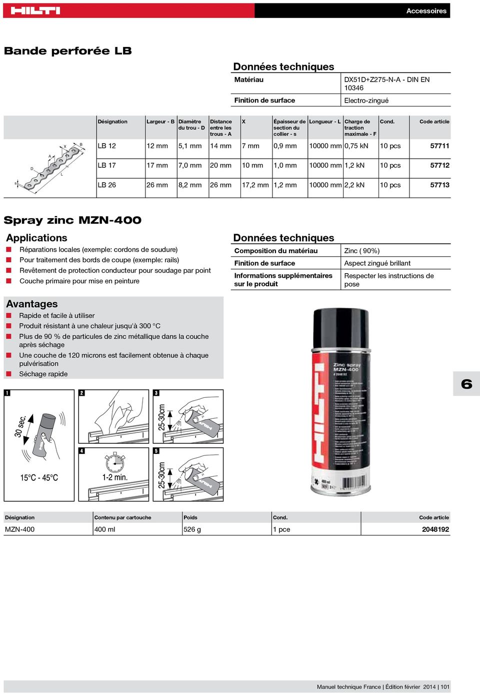 10 pcs 57713 Spray zinc MZN-400 Réparations locales (exemple: cordons de soudure) Pour traitement des bords de coupe (exemple: rails) Revêtement de protection conducteur pour soudage par point Couche