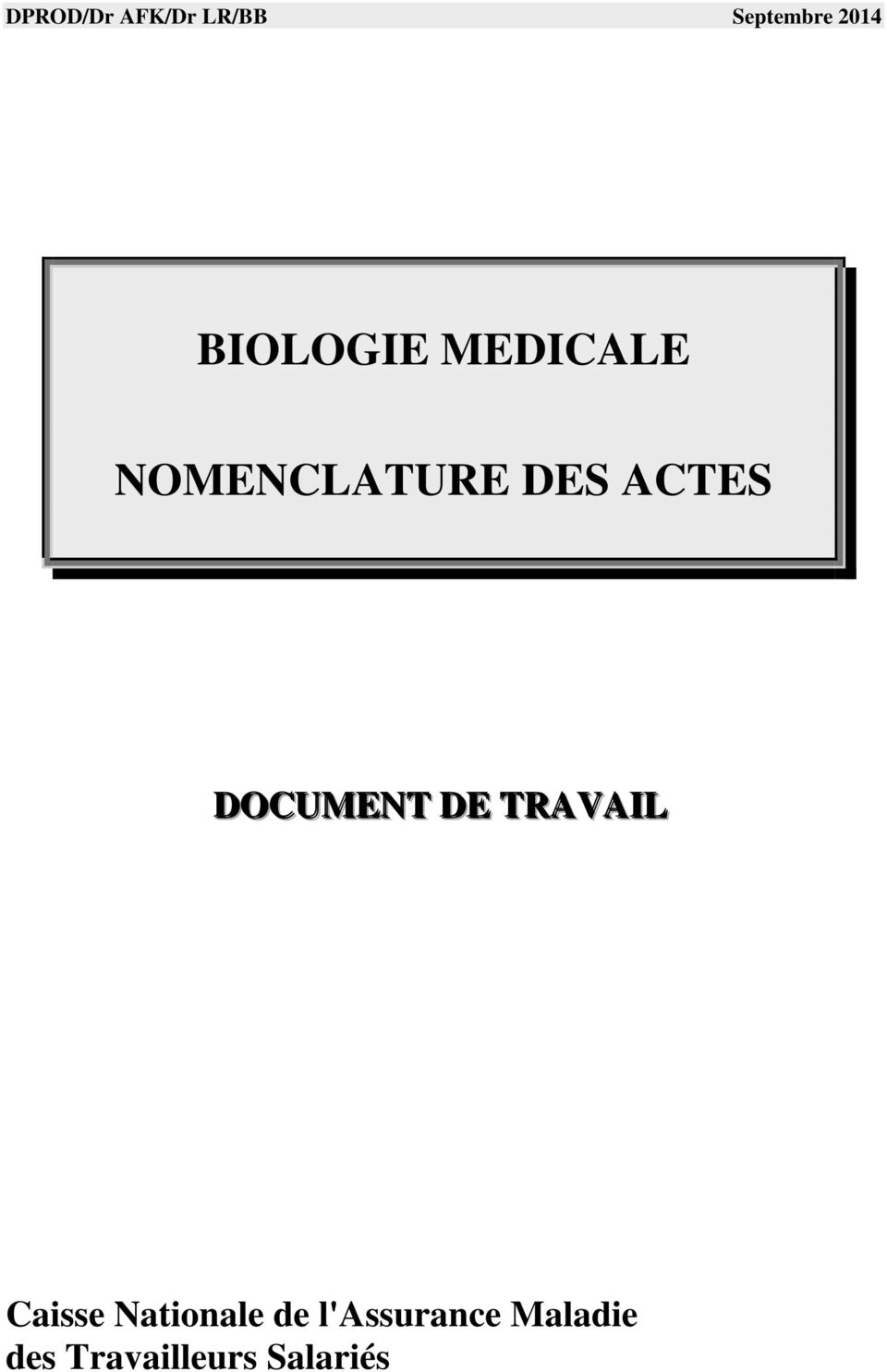 DOCUMENT DE TRAVAIL Caisse Nationale de