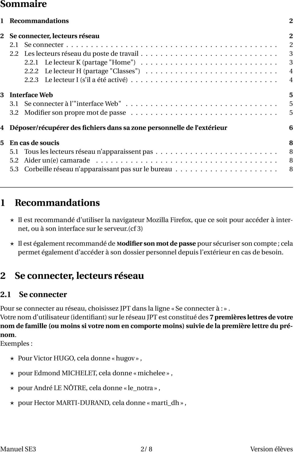 "1 Se connecter à l ""interface Web""............................... 5 3.2 Modifier son propre mot de passe."