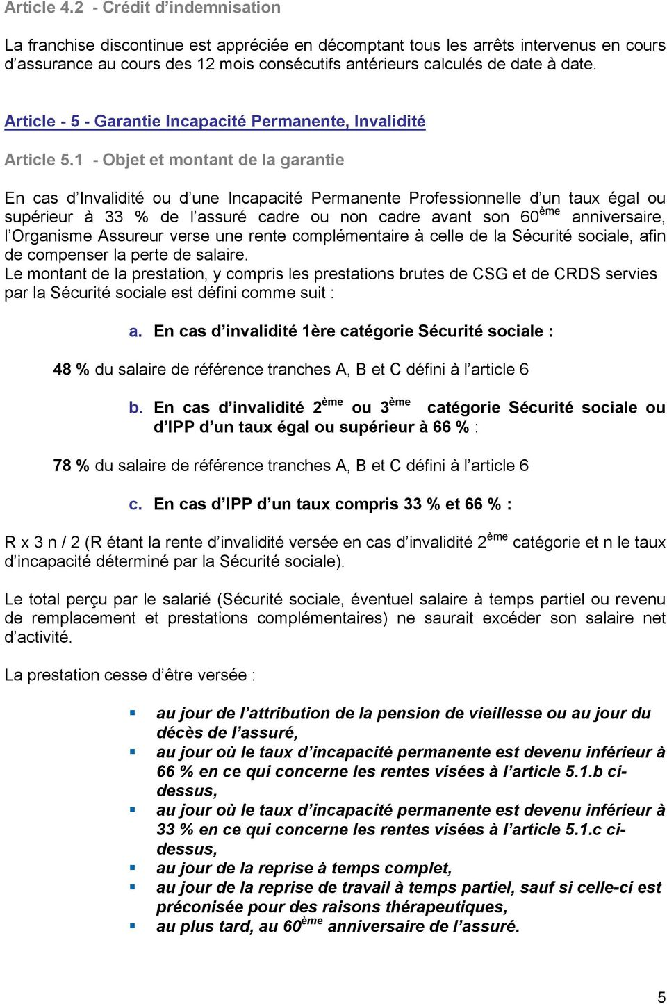 Article - 5 - Garantie Incapacité Permanente, Invalidité Article 5.