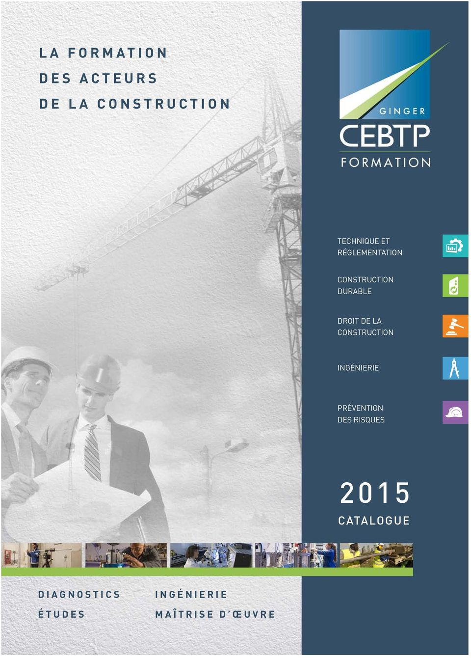 DE LA CONSTRUCTION, EXPERTISE CONSTRUCTION DURABLE PRÉVENTION DES RISQUES DROIT DE LA CONSTRUCTION, EXPERTISE ETUDES, CALCULS INGENIERIE, TRAVAUX CONSTRUCTION