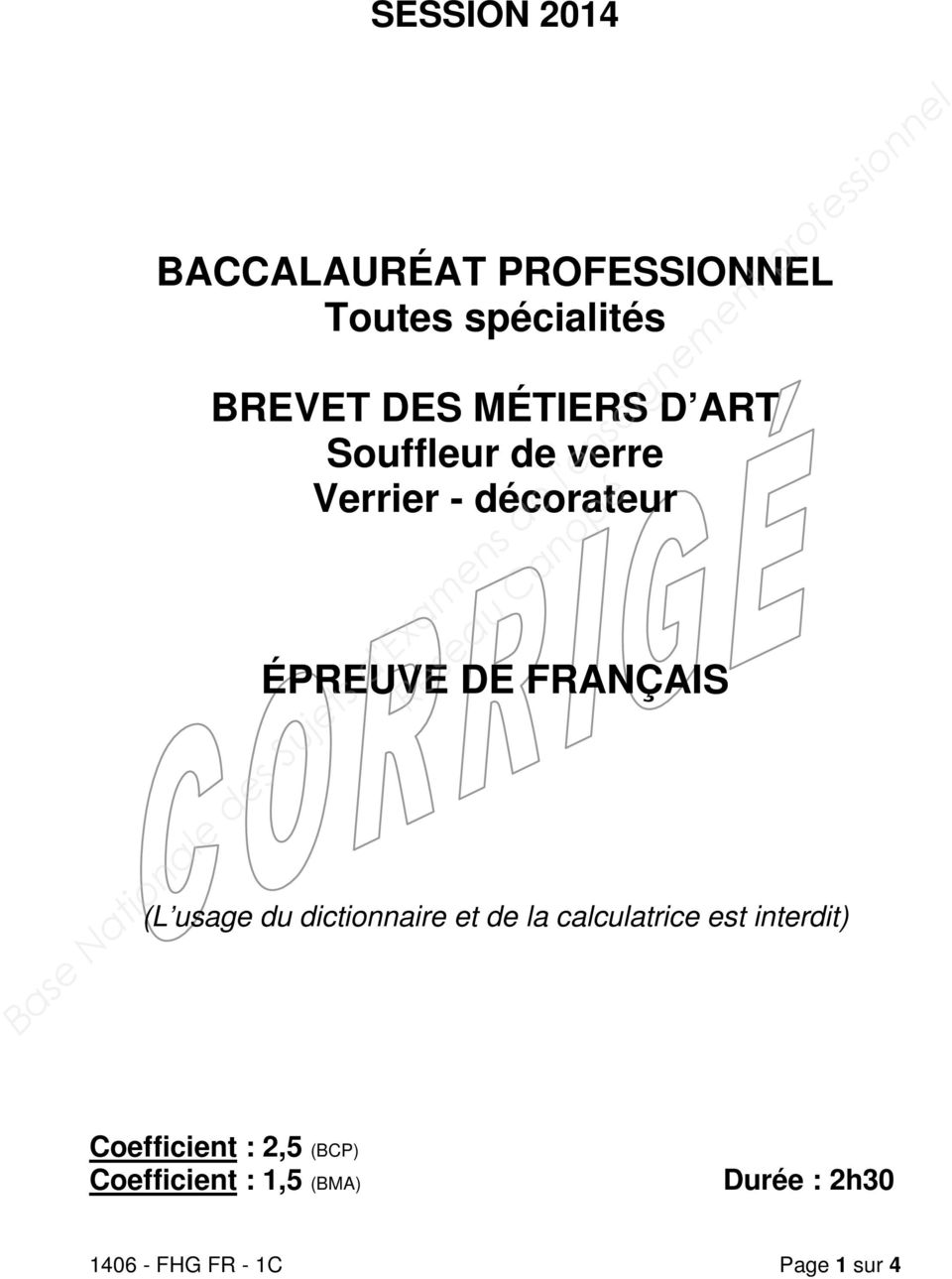 (L usage du dictionnaire et de la calculatrice est interdit) Coefficient :