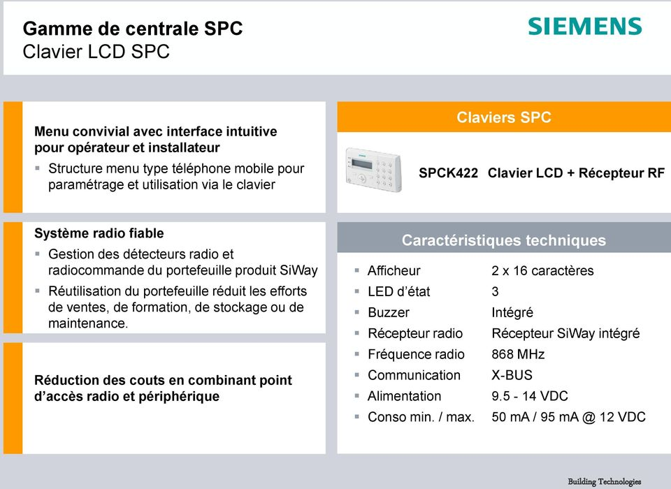 efforts de ventes, de formation, de stockage ou de maintenance.