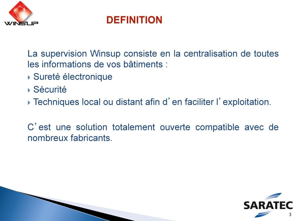 Techniques local ou distant afin d en faciliter l exploitation.