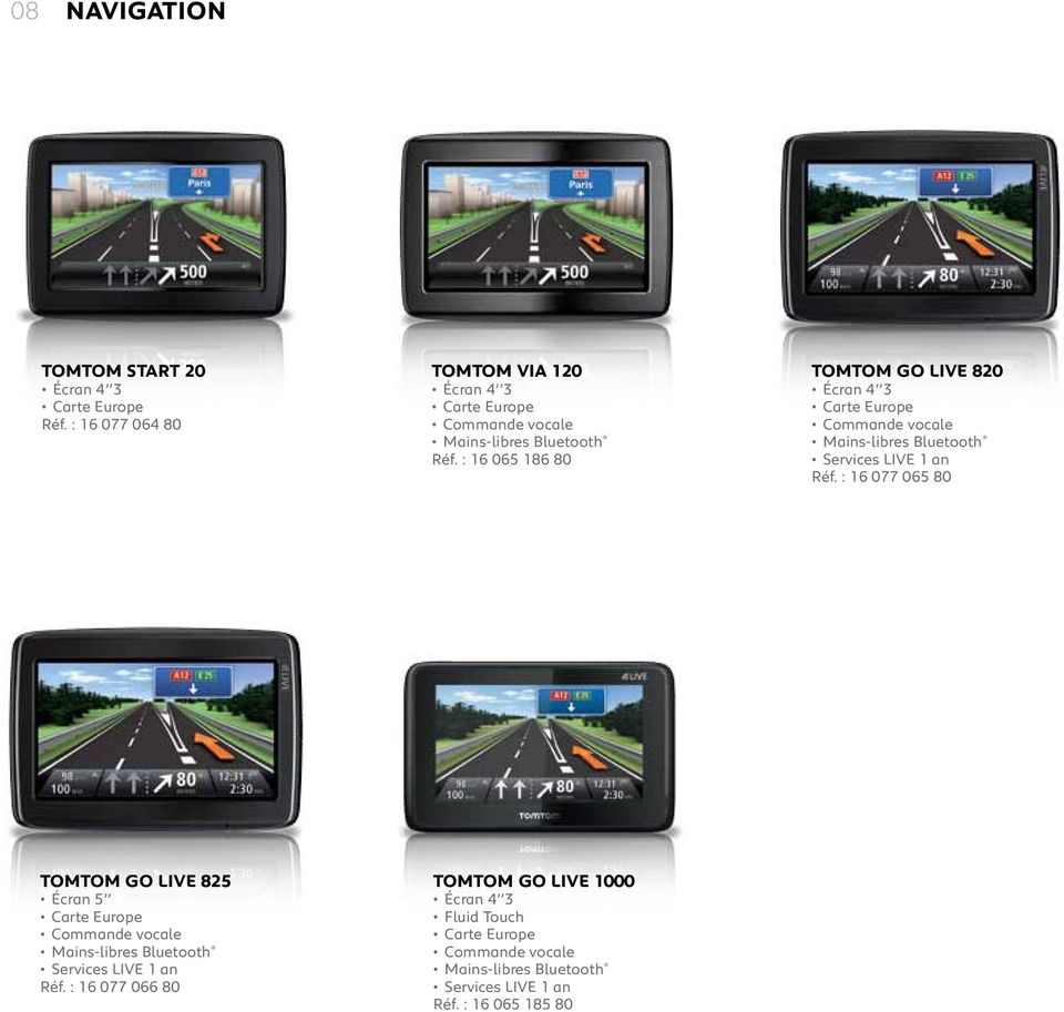 : 16 065 186 80 TOMTOM Go Live 820 Écran 4 3 Carte Europe Commande vocale Mains-libres Bluetooth Services live 1 an Réf.