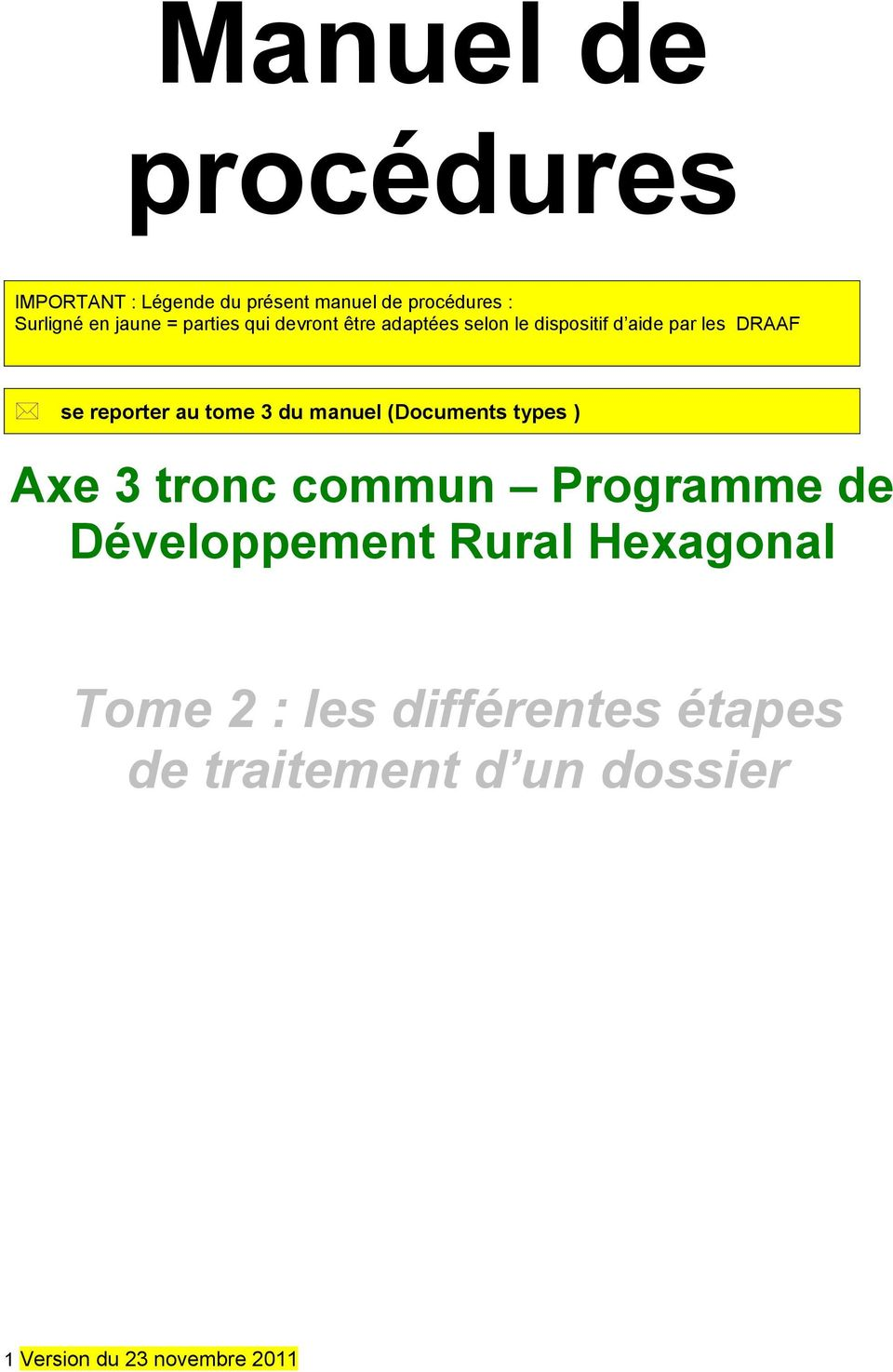 tome 3 du manuel (Documents types ) Axe 3 tronc commun Programme de Développement Rural