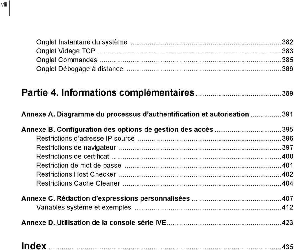 ..395 Restrictions d adresse IP source...396 Restrictions de navigateur...397 Restrictions de certificat...400 Restriction de mot de passe.