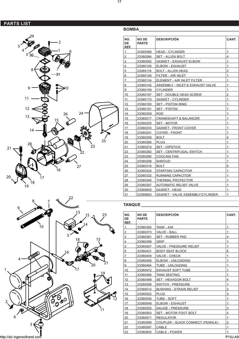 1 9 10 8 23360142 ASSEMBLY - INLET & EXHAUST VALVE 1 9 23360159 CYLINDER 1 11 10 23360167 SET - DOUBLE HEAD SCREW 2 11 23360175 GASKET - CYLINDER 1 12 13 15 26 24 12 23360183 SET - PISTON RING 1 13