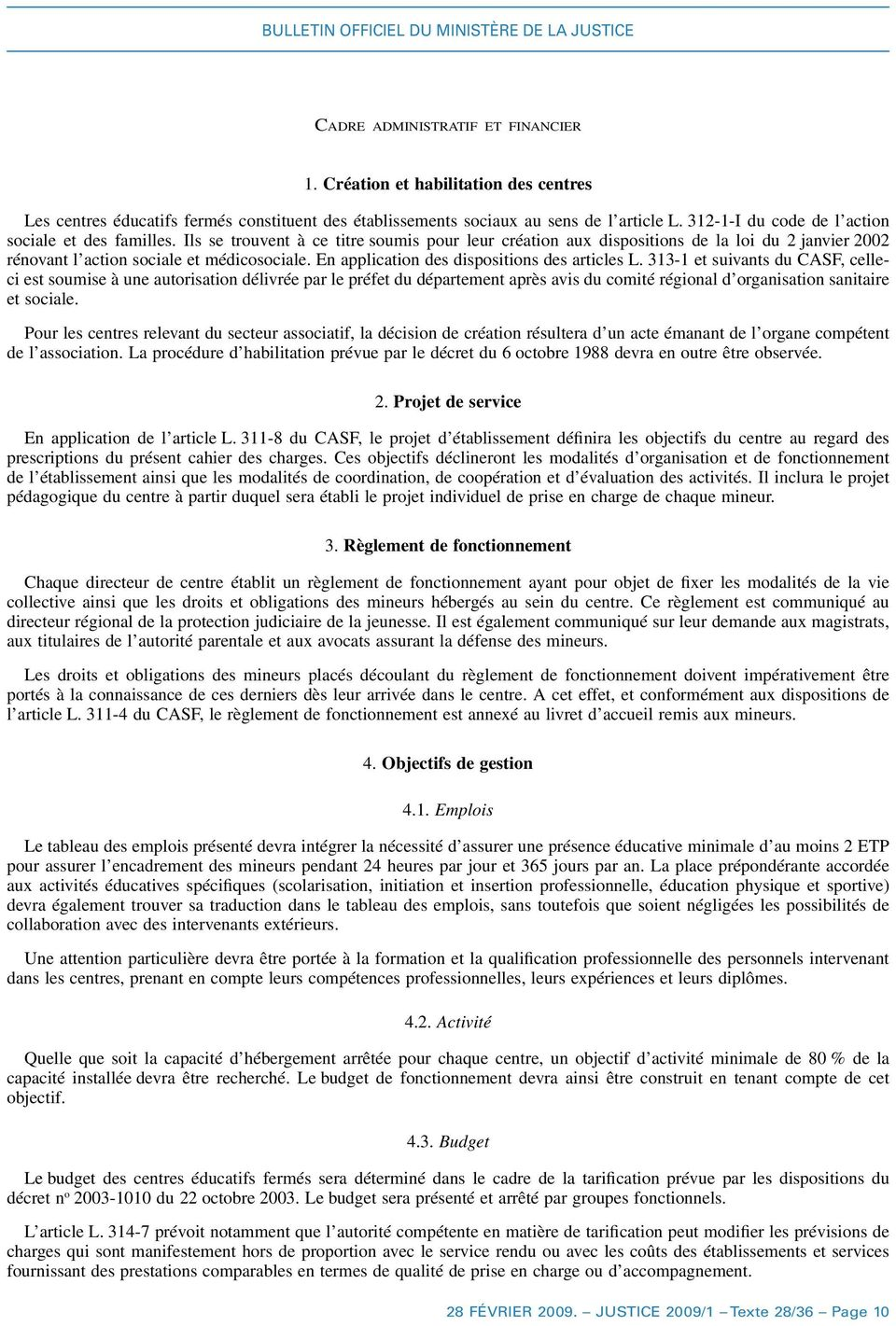 En application des dispositions des articles L.