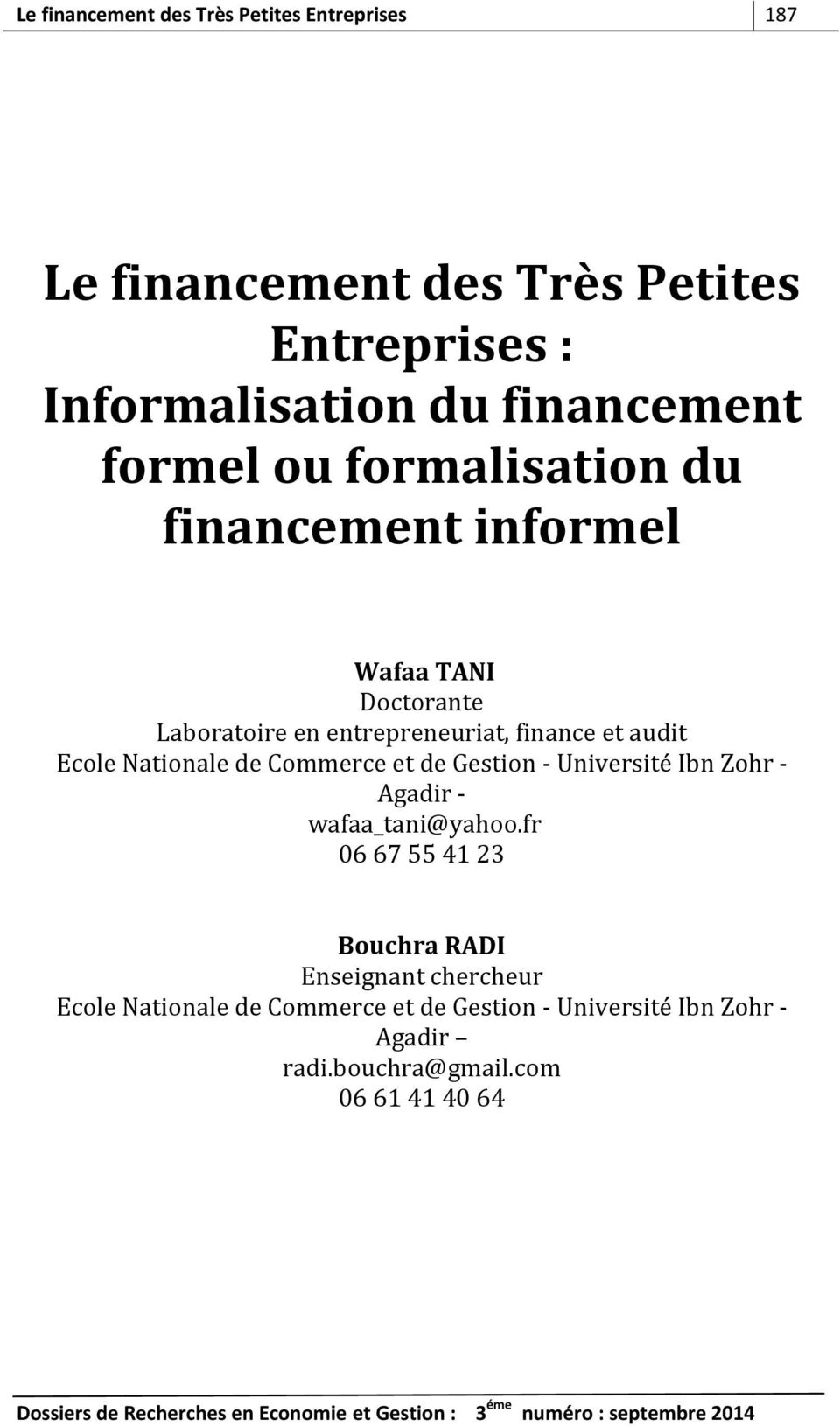 Nationale de Commerce et de Gestion - Université Ibn Zohr - Agadir - wafaa_tani@yahoo.