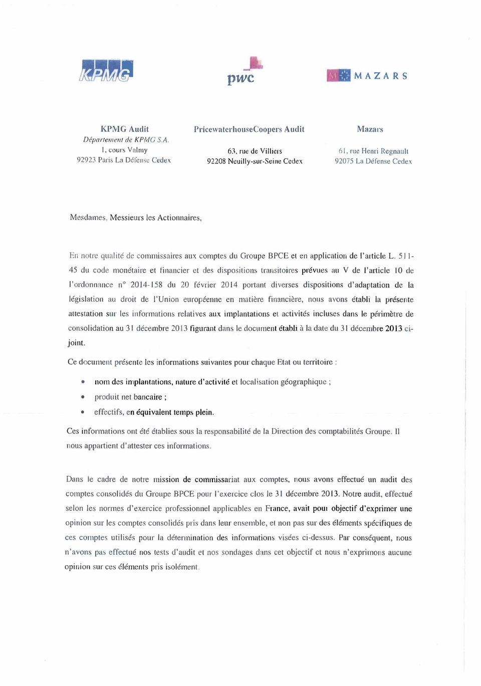 511-45 du code monétaire et financier et (les dispositions transitoires prévues au V de l'article 10 de l'ordonnance u 2014-158 du 20 février 2014 portant diverses dispositions d'adaptation de la