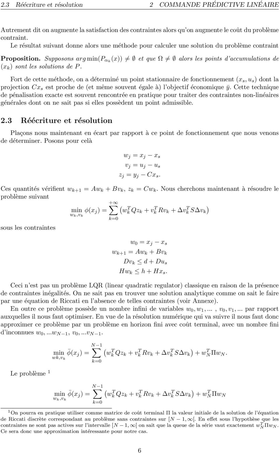 Supposons arg min(p αk (x)) et que Ω alors les points d accumulations de (x k ) sont les solutions de P.