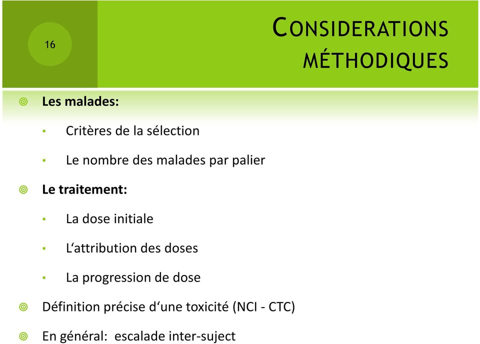 dose initiale L attribution des doses La progression de dose