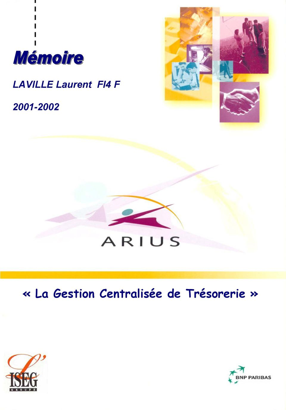 LAVILLE Laurent, «La Gestion de