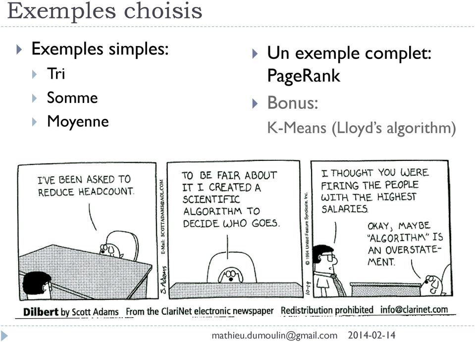 Un exemple complet: PageRank