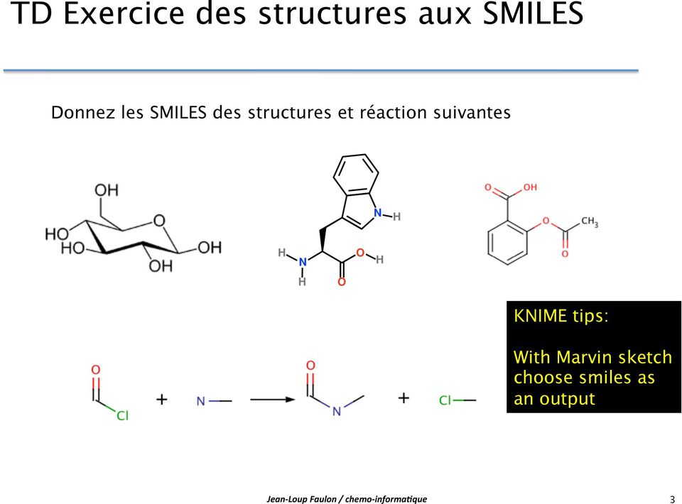 KNIME tips: With Marvin sketch choose smiles as