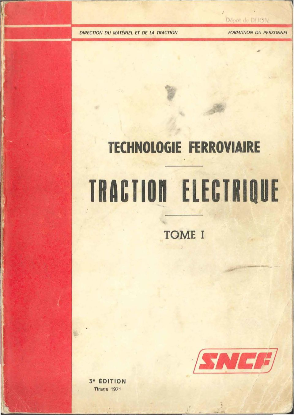 TECHNOLOGIE FERROVIAIRE TRACTION.