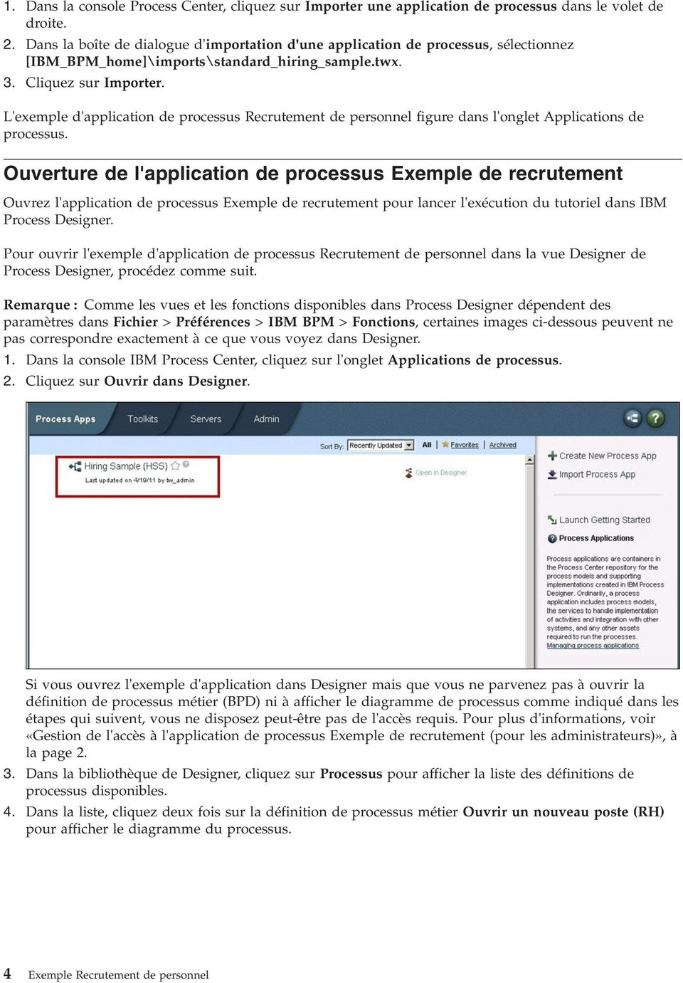 L'exemple d'application de processus Recrutement de personnel figure dans l'onglet Applications de processus.