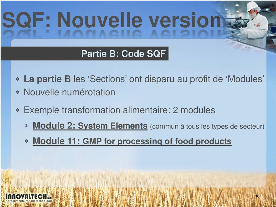 transformation alimentaire: 2 modules Module 2: System Elements