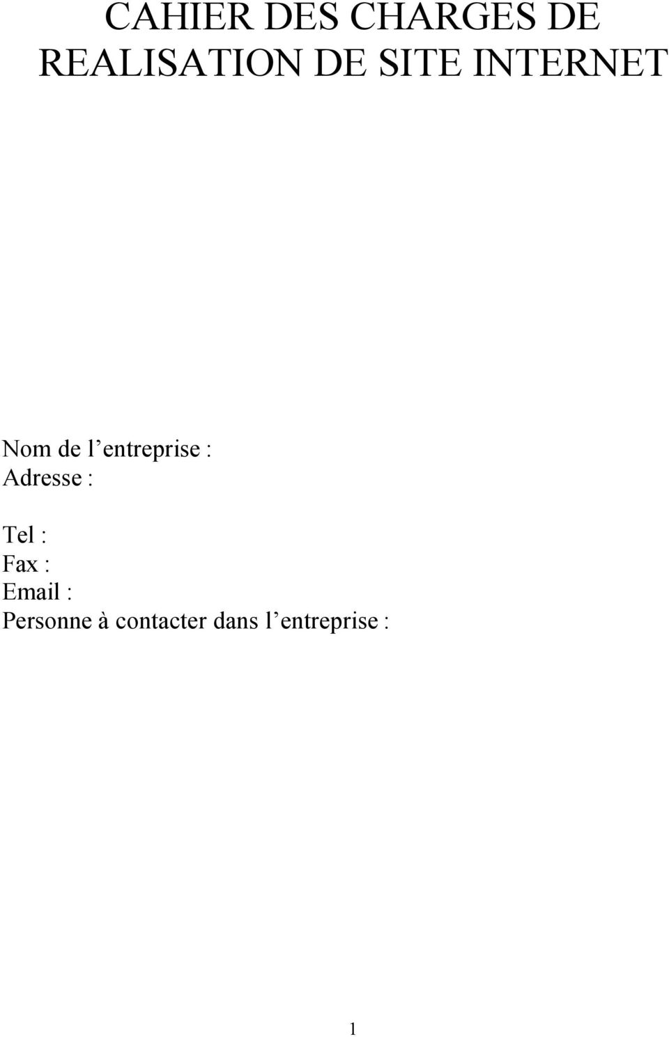 Adresse : Tel : Fax : Email :