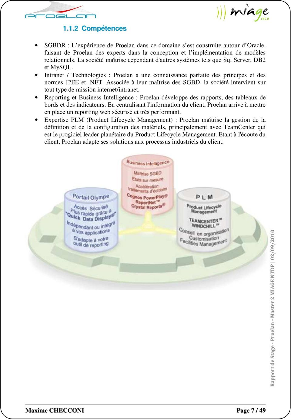 Reporting et Business Intelligence : Proelan développe des rapports, des tableaux de bords et des indicateurs.