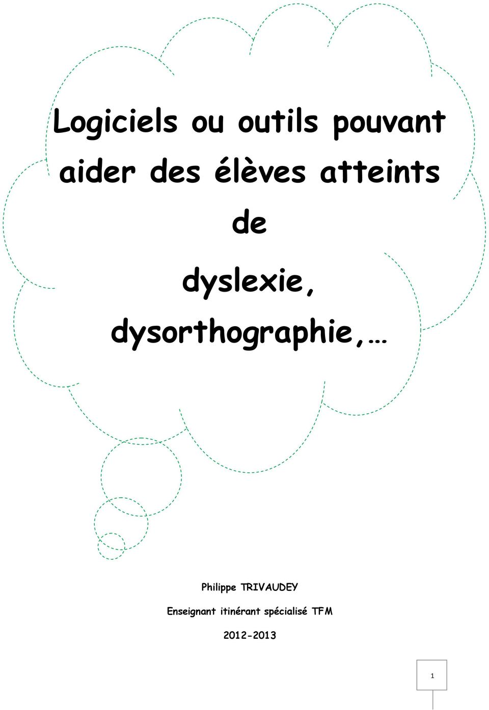 dysorthographie, Philippe TRIVAUDEY