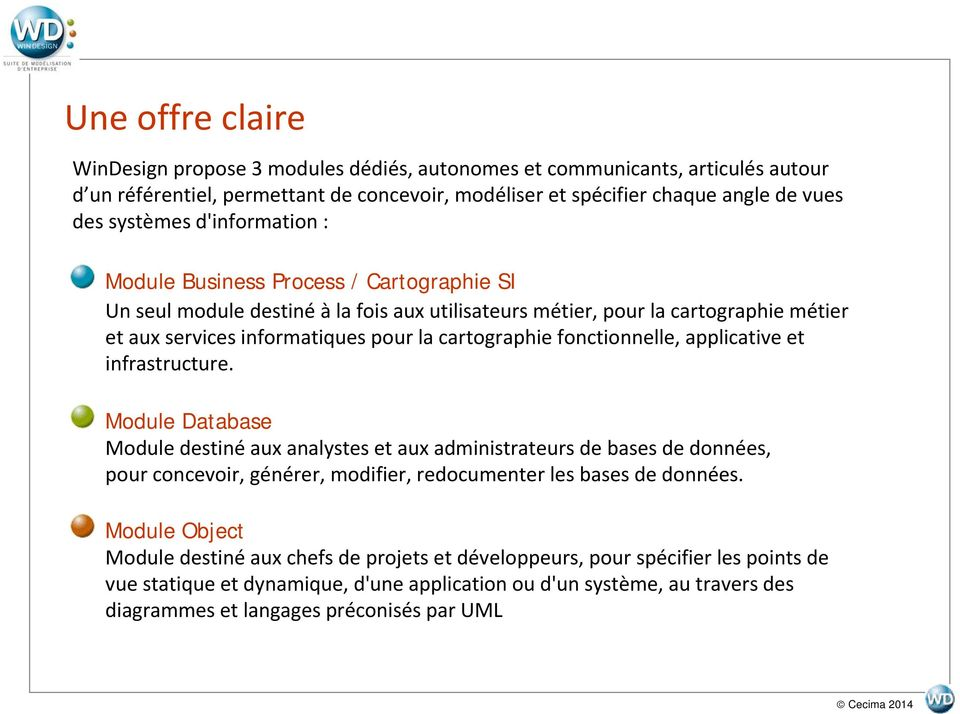 fonctionnelle, applicative et infrastructure.