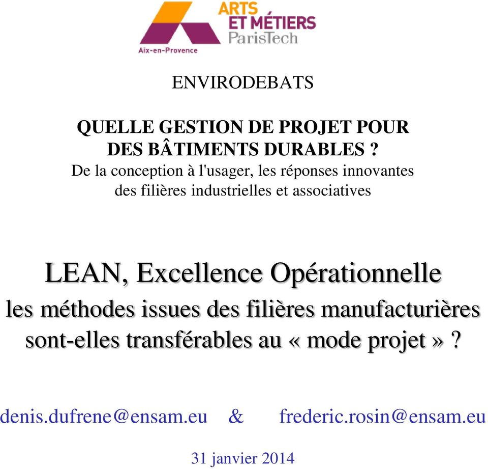 associatives LEAN, Excellence Opérationnelle les méthodes issues des filières