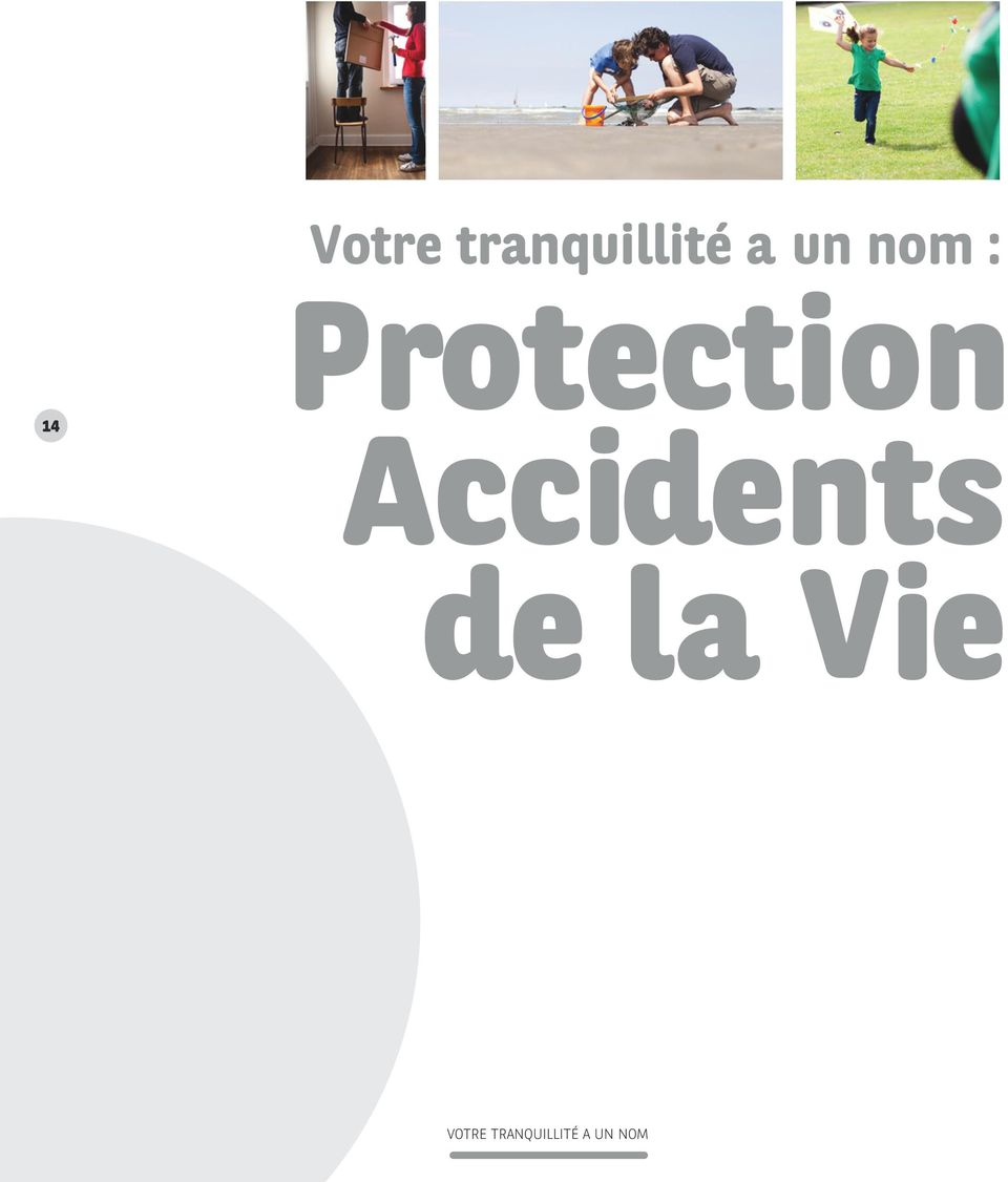 Accidents de la Vie