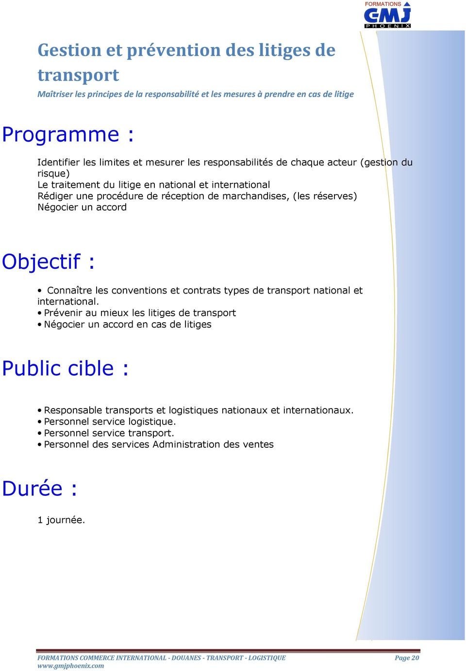 conventions et contrats types de transport national et international.