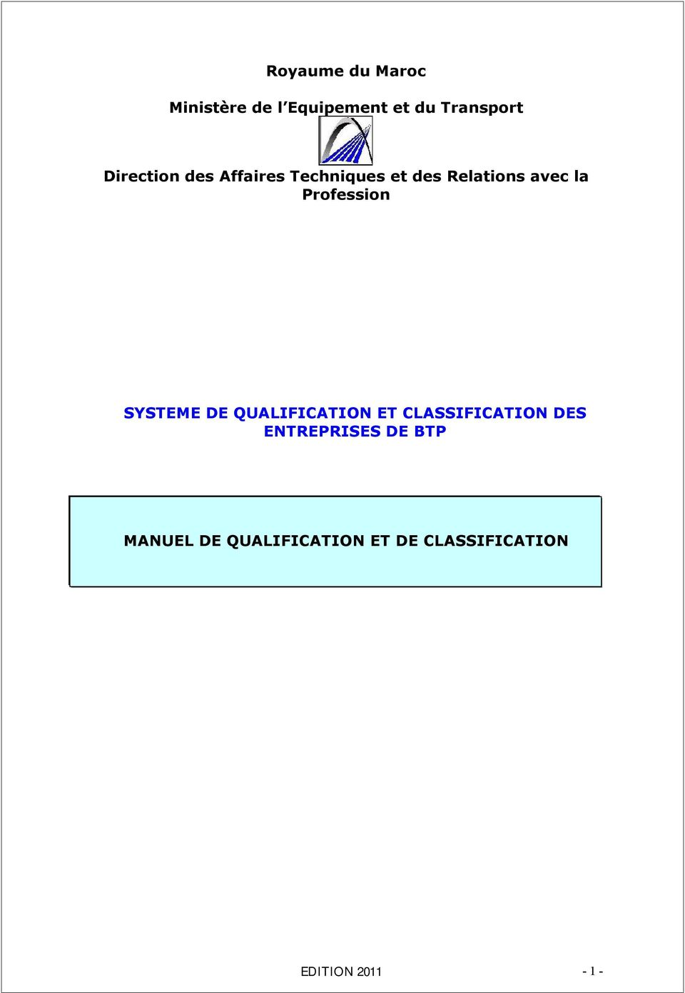 Profession SYSTEME DE QUALIFICATION ET CLASSIFICATION DES