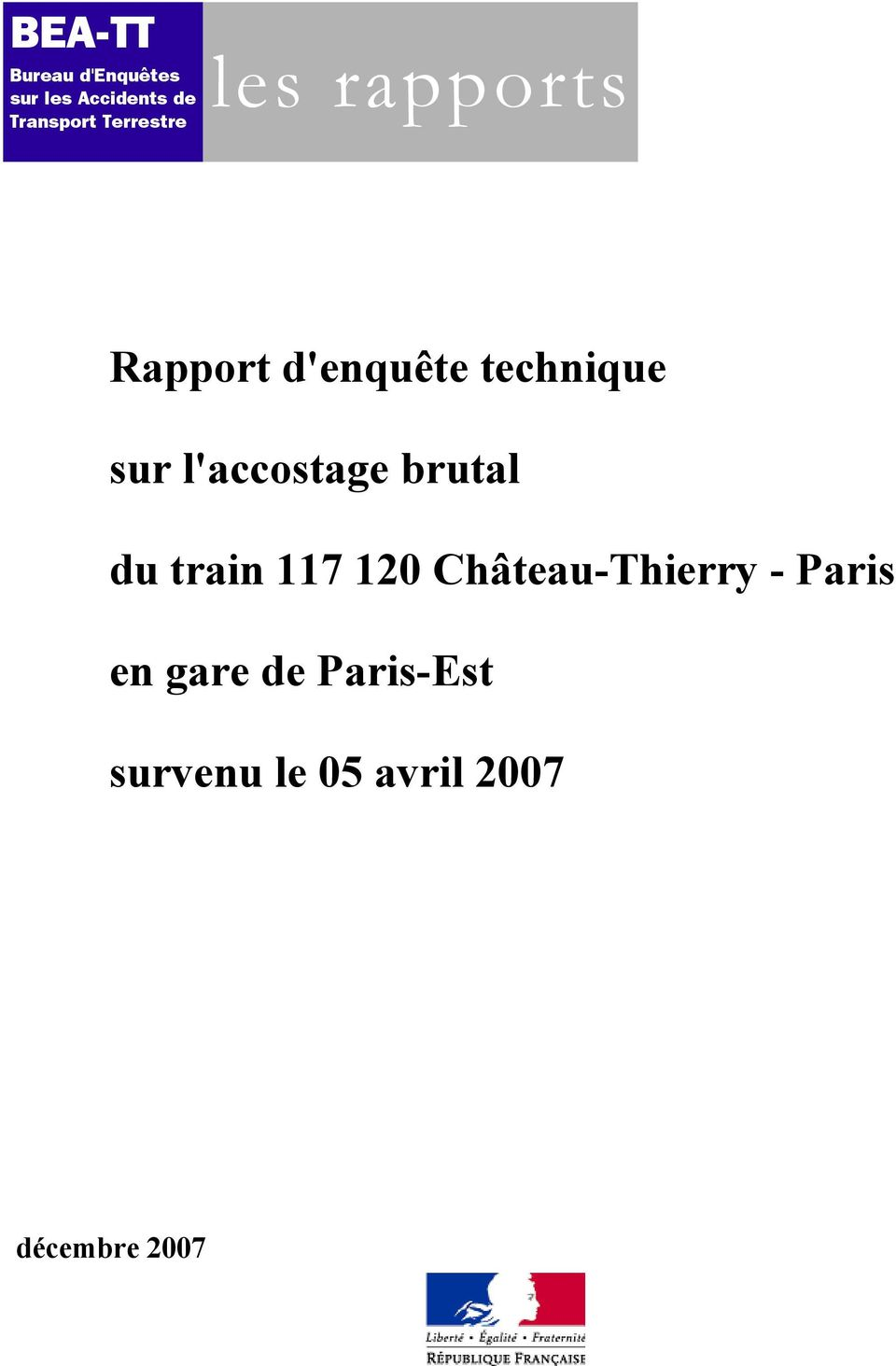 l'accostage brutal du train 117 120 hâteau-thierry -