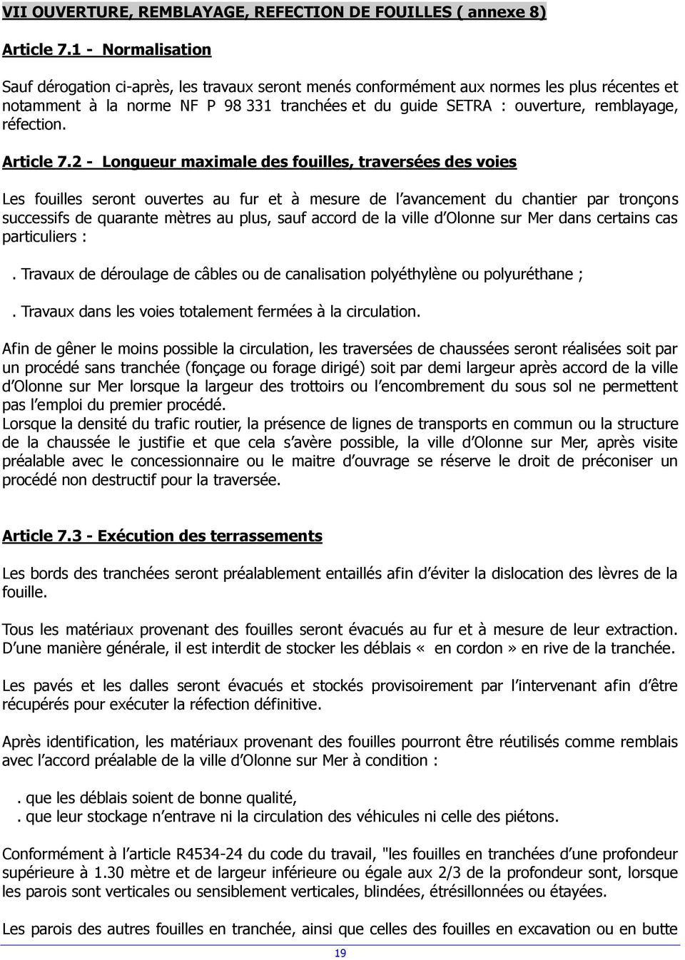 réfection. Article 7.