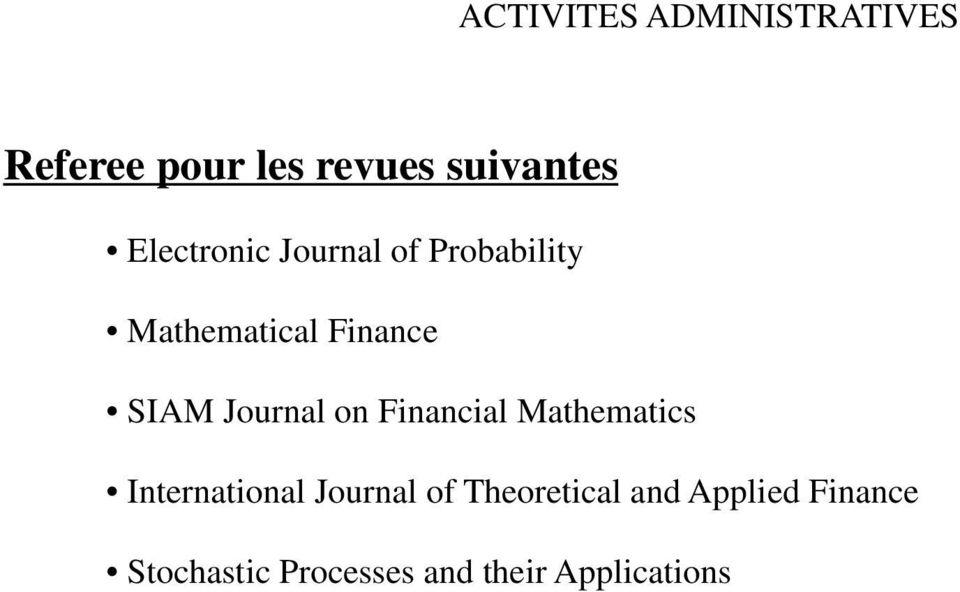 Journal on Financial Mathematics International Journal of