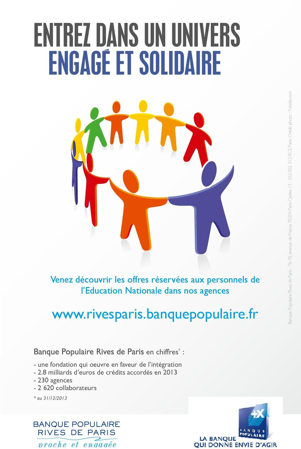 fr Banque Populaire Rives de Paris - 76-78, avenue de France 75204 Paris Cedex 13-552 002 313 RCS Paris.