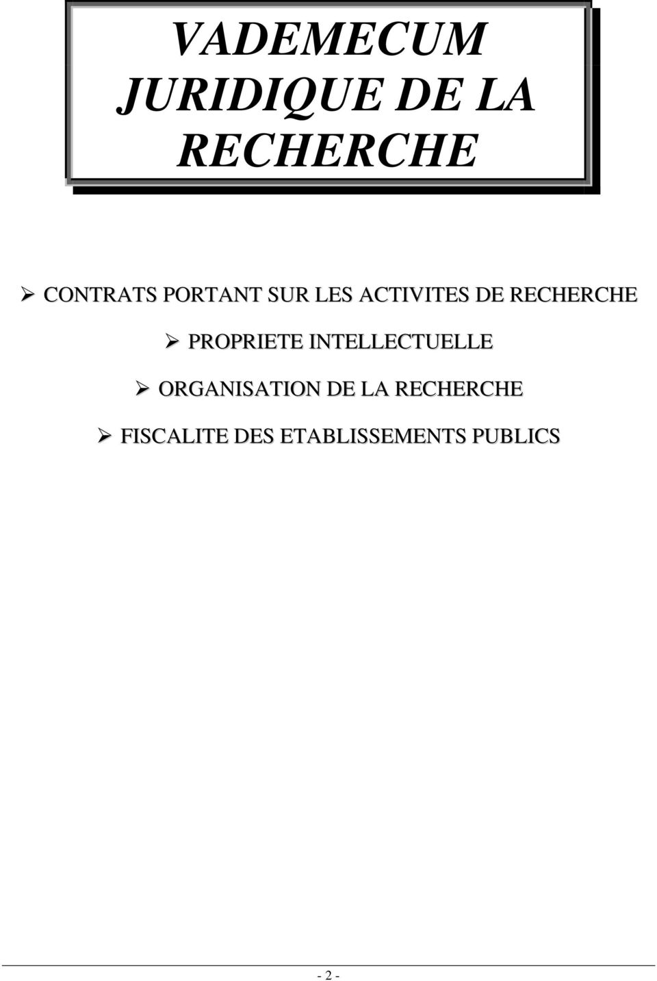 PROPRIETE INTELLECTUELLE ORGANISATION DE LA
