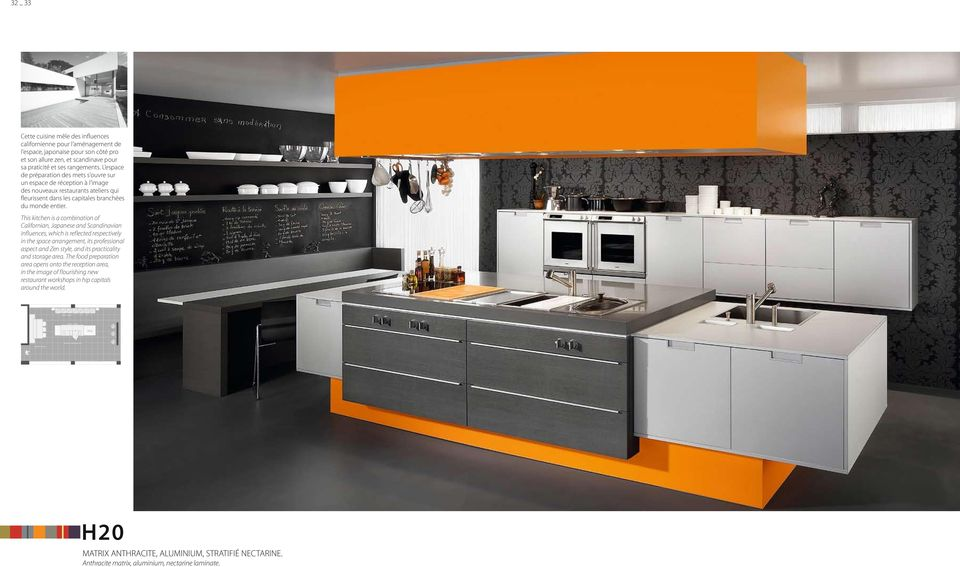 This kitchen is a combination of Californian, Japanese and Scandinavian influences, which is reflected respectively in the space arrangement, its professional aspect and Zen style, and its