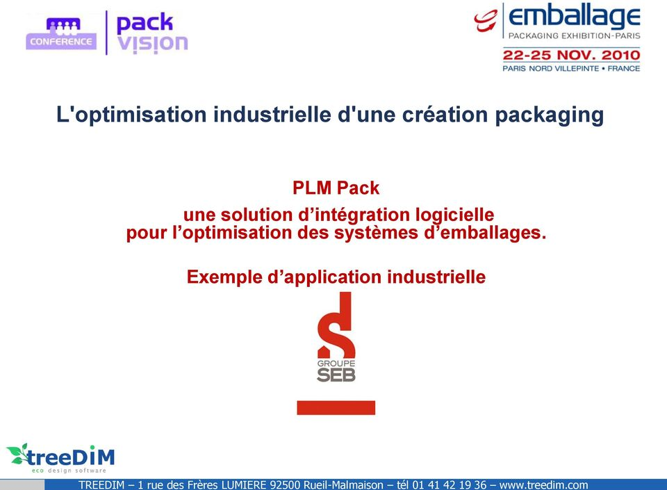 com L'optimisation industrielle d'une création packaging PLM Pack