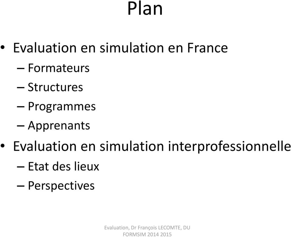 Apprenants Evaluation en simulation