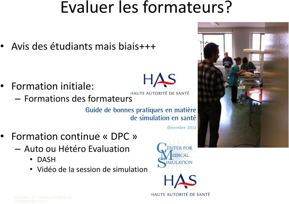 initiale: Formations des formateurs Formation
