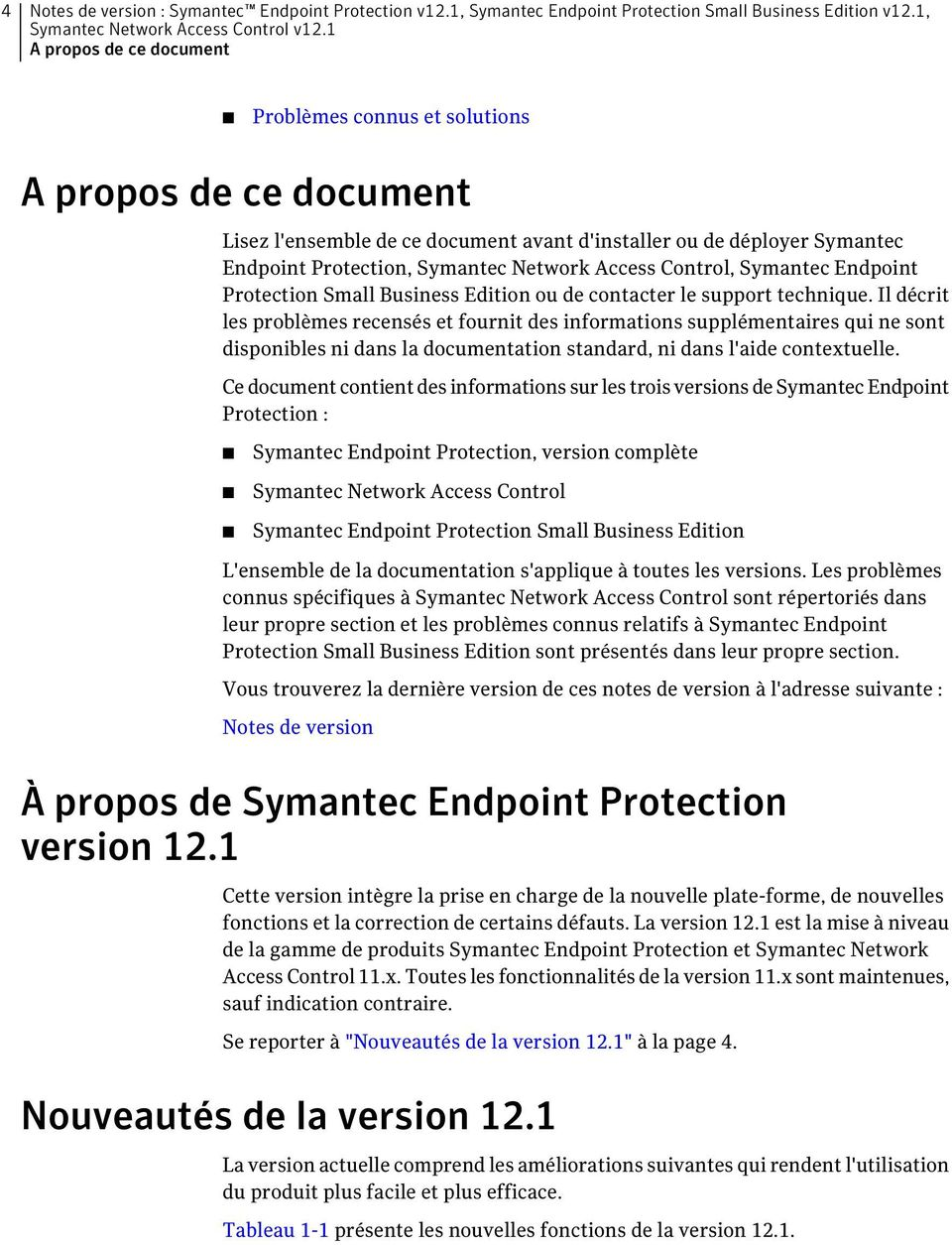Protection Small Business Edition ou de contacter le support technique.