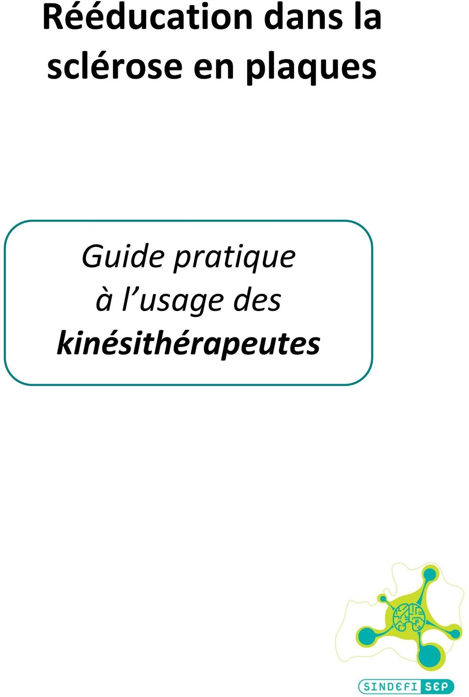 Guide pratique à l