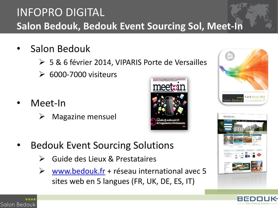 Magazine mensuel Bedouk Event Sourcing Solutions Guide des Lieux & Prestataires